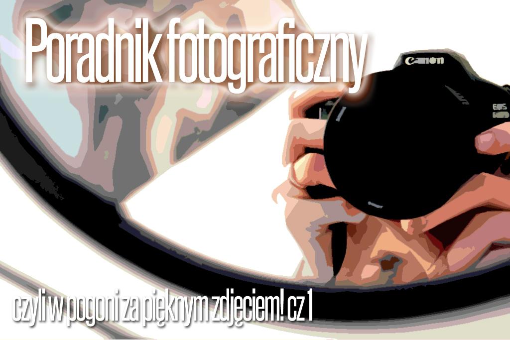 Poradnik fotograficzny dla każdego