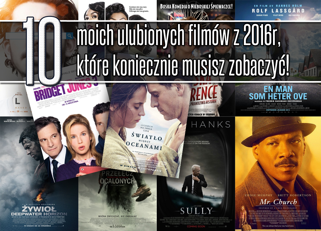 10 najlepszych filmów z 2016 roku