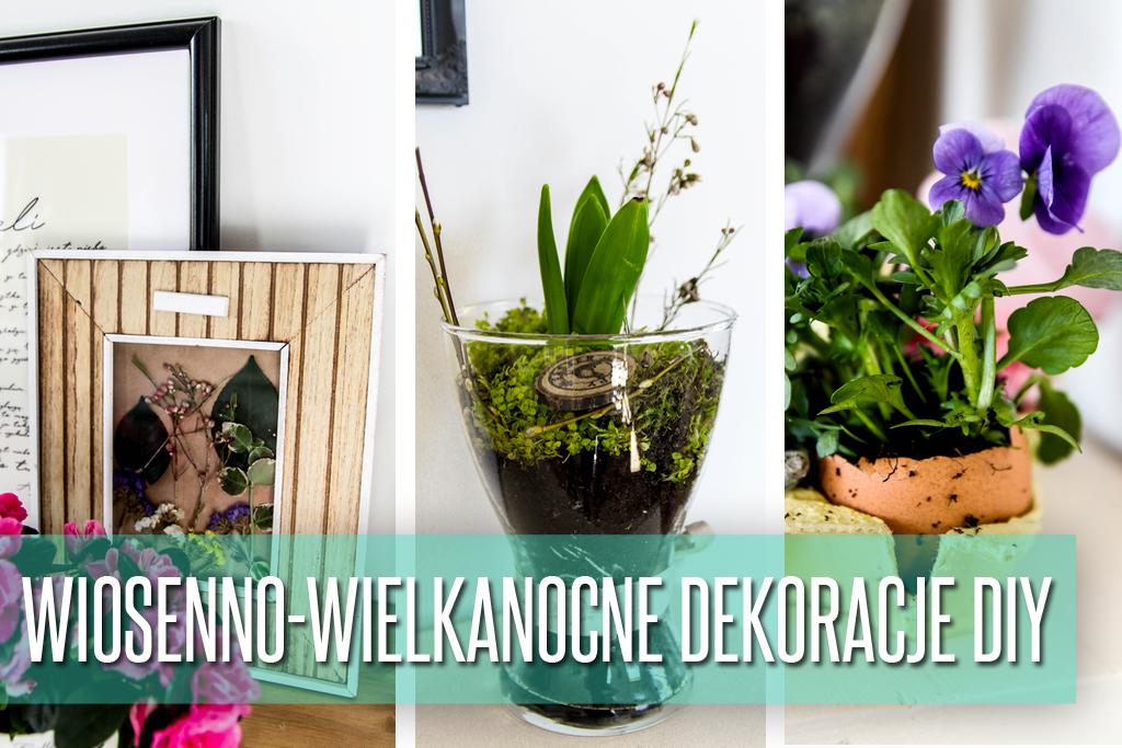 wiosenno-wielkanocne dekoracje DIY