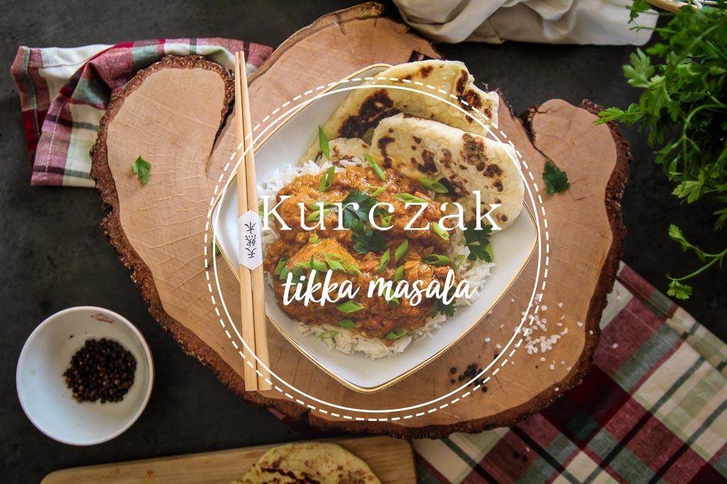 Kurczak Tikka Masala przepis