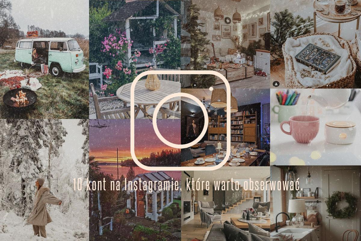10 kont na Instagramie, które warto obserwować.