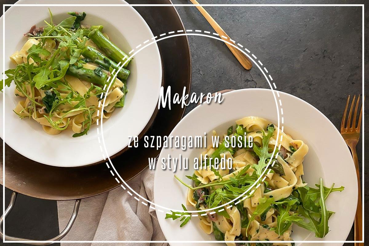 makaron ze szparagami w sosie w stylu alfredo